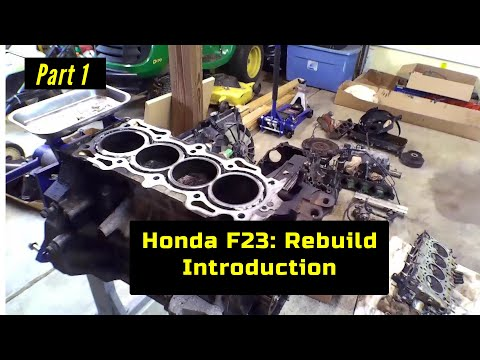 F23 Honda Accord Engine Rebuild Part 1: Introduction