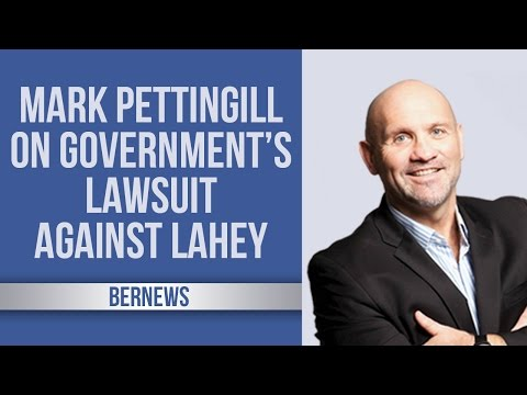 MP Mark Pettingill on Govt's Lawsuit Against Lahey, March 2017