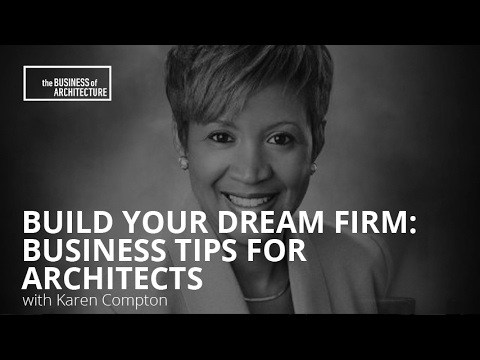 Build Your Dream Firm: Business Tips for Architects with Kar