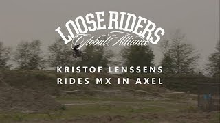 Loose Riders | Kristof Lenssens rides MX in Axel
