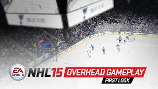 NHL 15 Overhead Gameplay - First Look