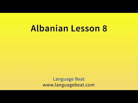 Learn Albanian : Lessons 1 - 19 Albanian Phrases for Beginners