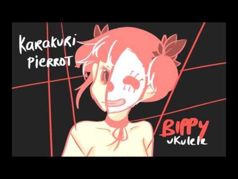 からくりピエロ/Karakuri Pierrot Cover (Ukulele ver.) - Bippy-tsu