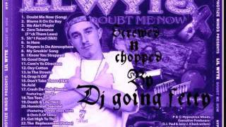 lil wyte drop it off chopped n screwed dj going fetty