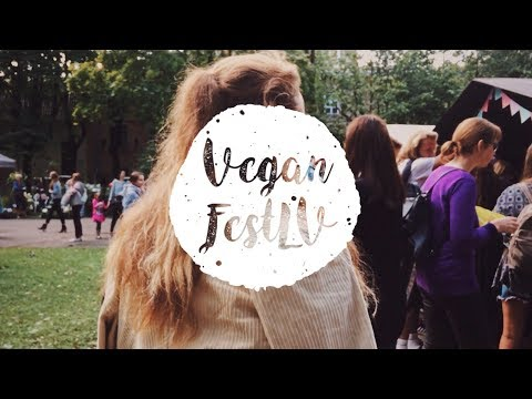 FIRST EVER VEGAN FESTIVAL IN LATVIA | Vegānfestivāls 2017