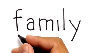 VERY EASY, how to turn word FAMILY into CARTOON for KIDS
