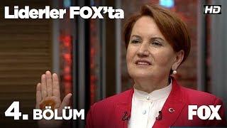 Liderler FOX'ta 4. Bölüm | Meral Akşener