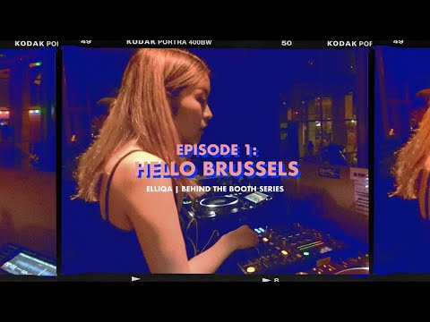 Hello Brussels   Behind The Booth Series   EP 1