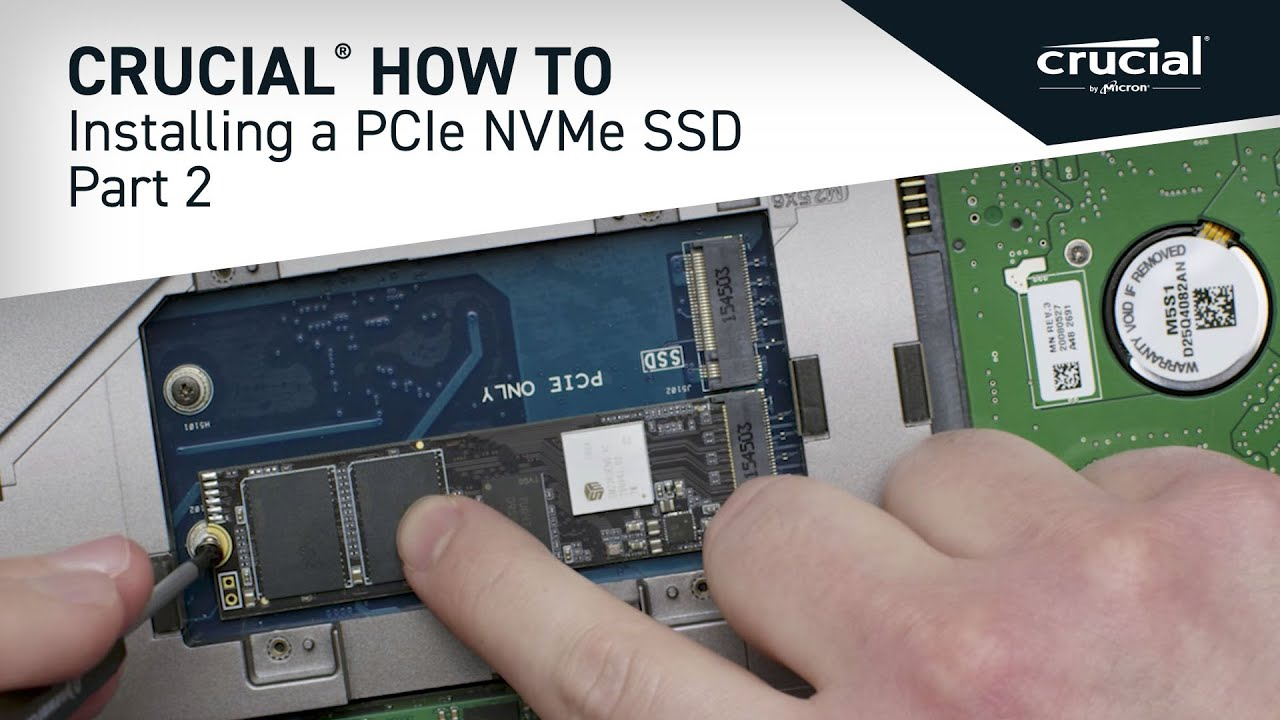 Part 2 of 4 - Installing a Crucial M 2 PCIe NVMe SSD: Install