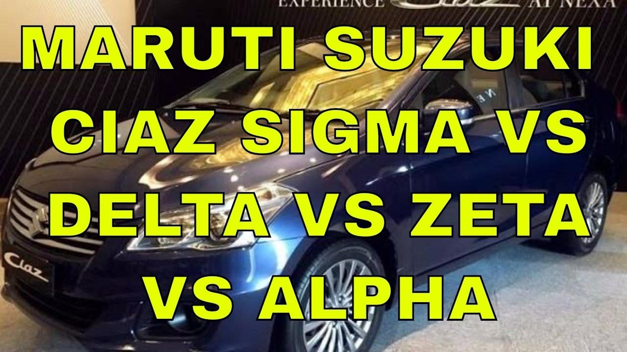 Car interior entertainment - Maruti Suzuki Ciaz Sigma Vs Delta Vs Zeta Vs Alpha Exterior Interior Entertainment Comfort Safety