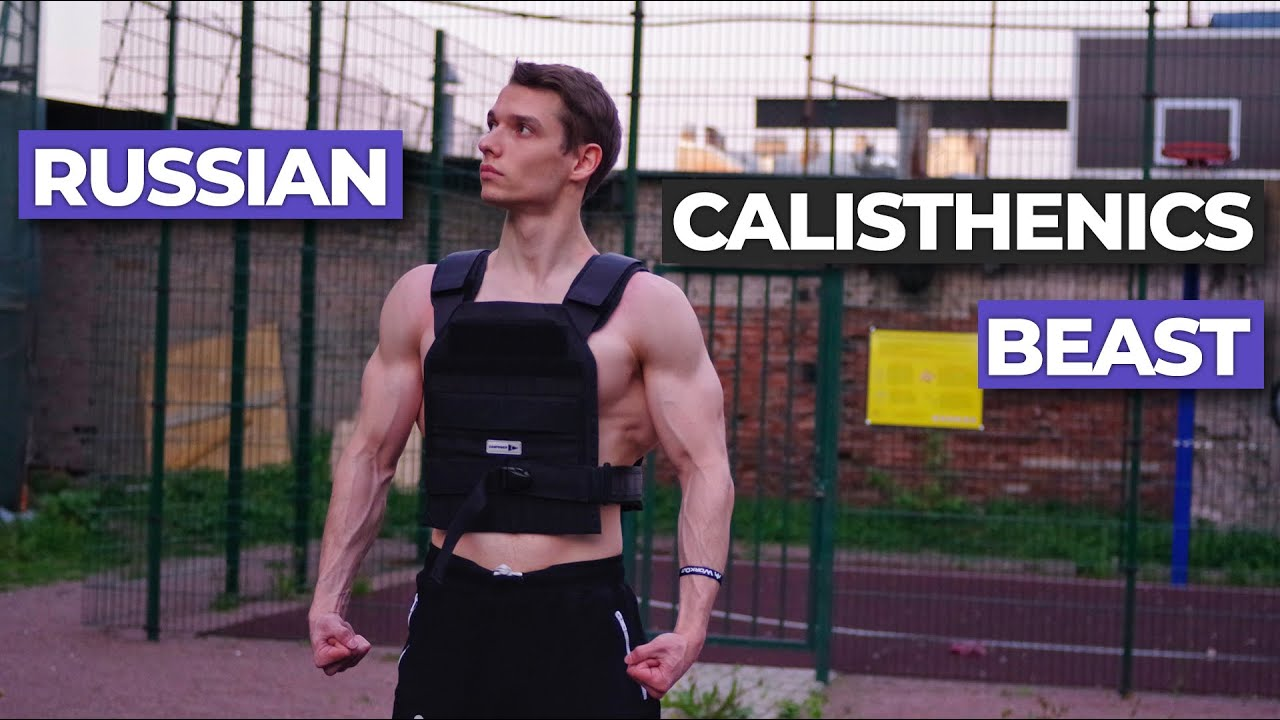 russian calisthenics beast workout motivation andrew