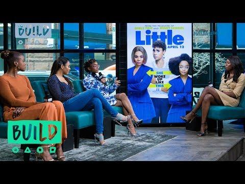 "Regina Hall, Issa Rae & Marsai Martin On Their Film, ""Little"""