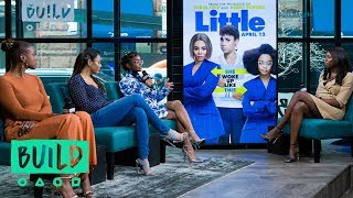 "Regina Hall, Issa Rae & Marsai Martin On Their Film, ""Little"""
