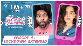 Lockdown Extended -EP 04|Kadhal Distancing | Webseries | Awesome Machi | Vasy Music|EnglishSubtitles