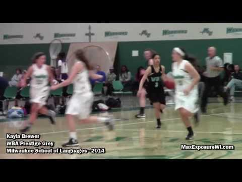 Kayla Brewer WBA Prestige Grey AAU HIGHLIGHTS | 2014 Milwaukee School Of Languages | D2 Lewis Commit