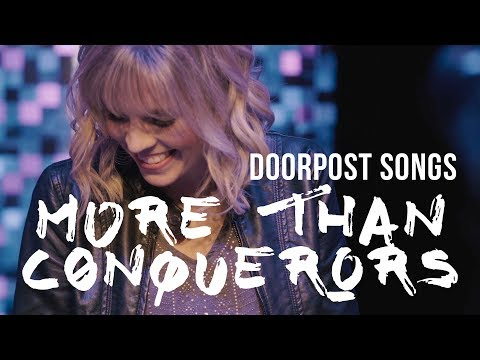 More than Conquerors (Music Video) // Doorpost Songs