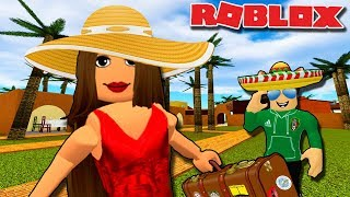 GOING TO MEXICO FOR A VACATION in Roblox | World Expedition | Roblox roleplay