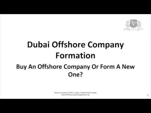 Dubai Offshore Company Registration | Buy Old Or Form New