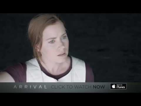 ARRIVAL – DOWNLOAD AND WATCH INSTANTLY ON iTUNES NOW