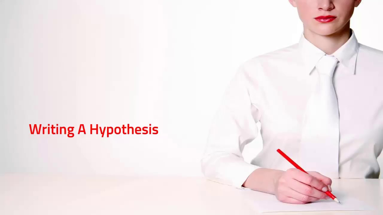 Writing a Hypothesis (The Quantitative Research Proposal Series)