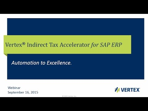 Vertex Indirect Tax Accelerator for SAP ERP