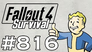 Let s Play Fallout 4 - SURVIVAL - NO FAST TRAVEL - Part 816 - Broken Supply Lines