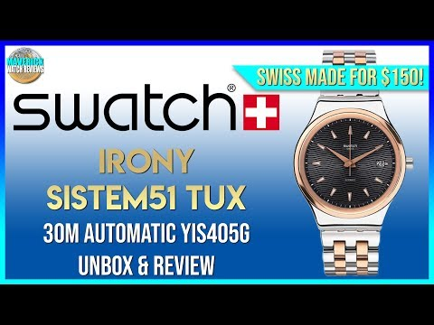 Swiss Made Auto For $150! | Swatch Irony Sistem51 Tux 30m Automatic YIS4050G Unbox & Review
