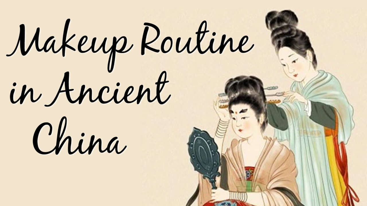 Chinese Makeup Routines Through The Dynasties Youtube