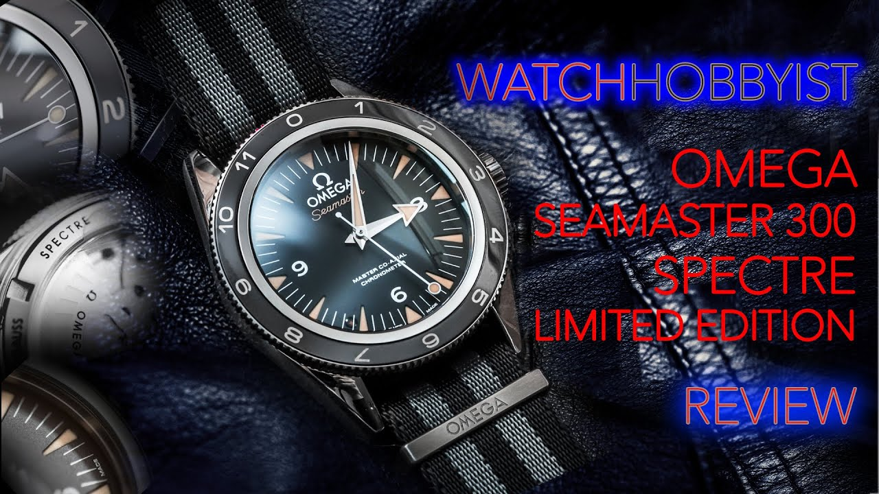 2b8cc2a4b5f REVIEW  Omega Seamaster 300 Spectre Limited Edition - YouTube