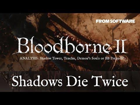 Bloodborne 2? Shadows Die Twice Analysis & Breakdown