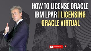 How to license Oracle IBM LPAR