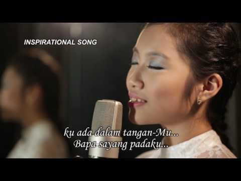 Vicia & Kezia - Bapa Sayang Padaku (Inspirational Worship 2)