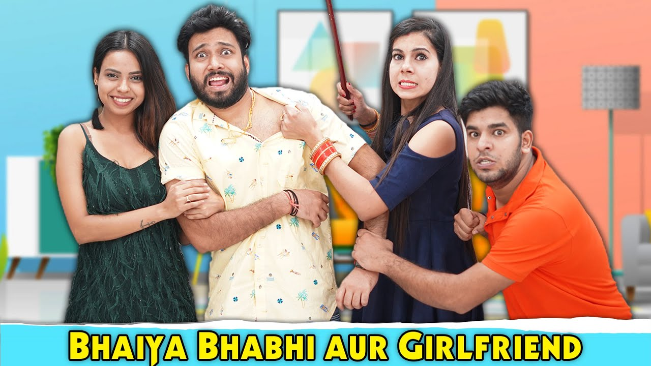 Bhaiya Bhabhi Aur Girlfriend | BakLol Video