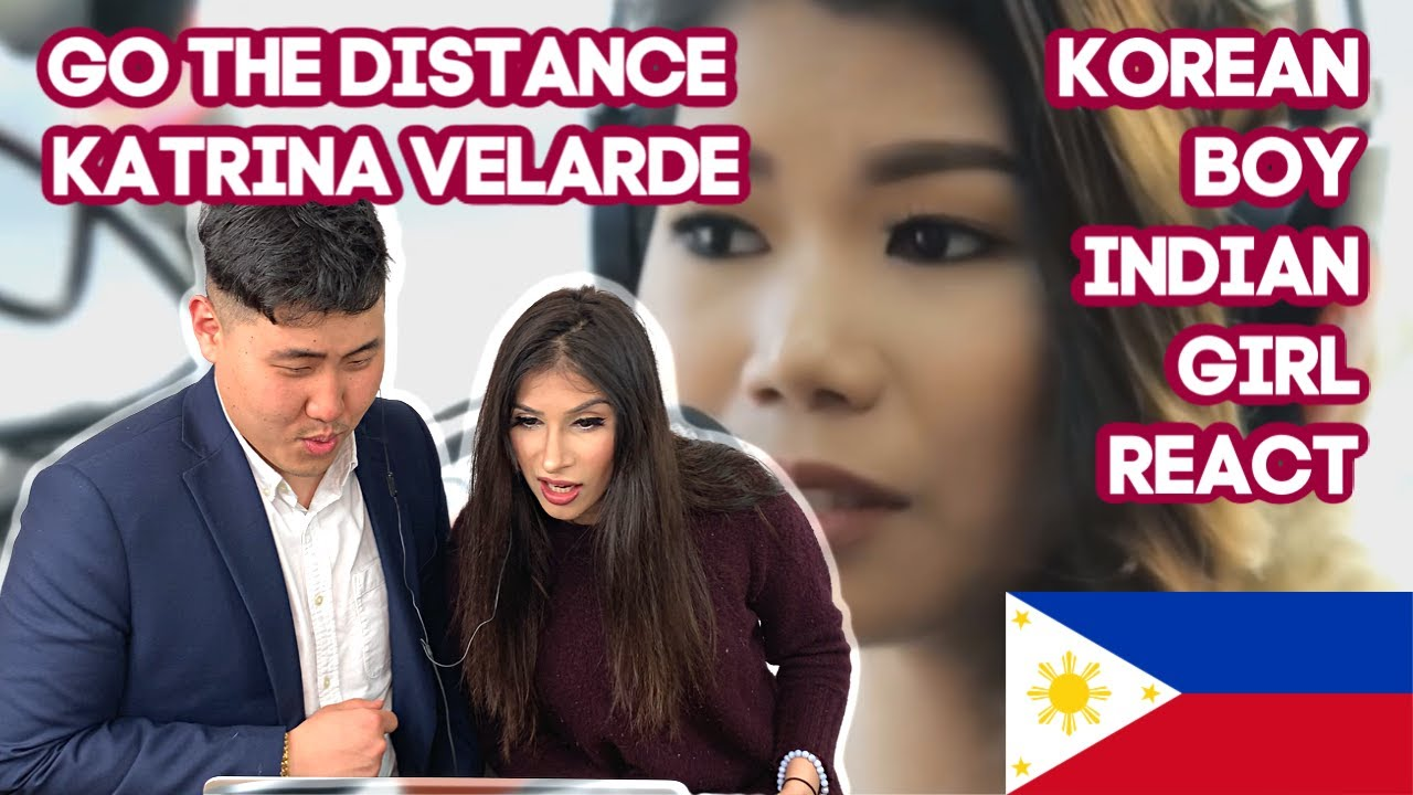 KOREAN BOY INDIAN GIRL REACT to Go the Distance - Katrina Velarde Wish Bus filipino music reaction