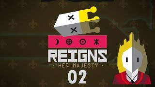 REIGNS HER MAJESTY | QUEEN DOLITTLE #02 - Let's Play Gameplay