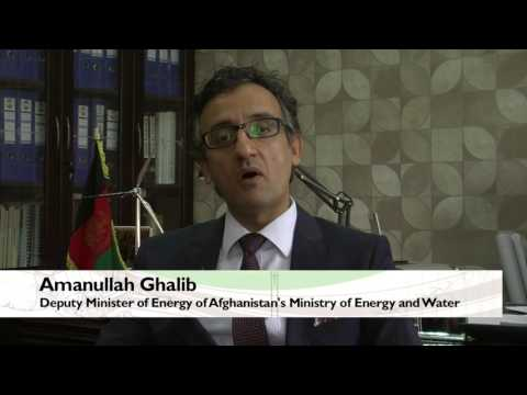 Amanullah Ghalib Deputy Minister of Energy of Afghanistan Ministry of Energy and Water