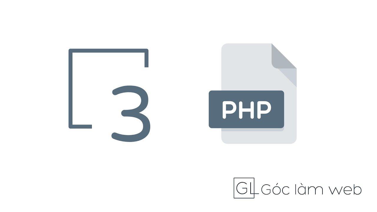 PHP cơ bản | Bài 3: Câu lệnh điều kiện trong PHP – Hàm isset và empty