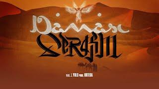 Serafim - Damasc feat. J.Yolo [prod. Ortega]