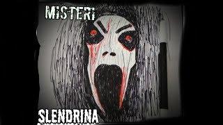 Asal usul misteri SLENDRINA_ | Cerita bergambar
