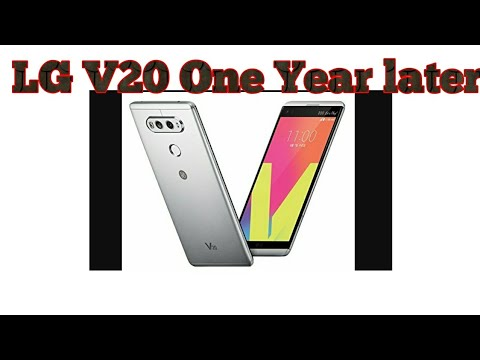 LG V20 ONE YEAR LATER.... IS IT STILL A GOOD BUY???