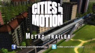 Cities in Motion: Metro Trailer