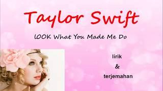 Video Look What You Made Me Do -Taylor Swift - Lirik & terjemahan Indonesia download MP3, 3GP, MP4, WEBM, AVI, FLV Agustus 2018