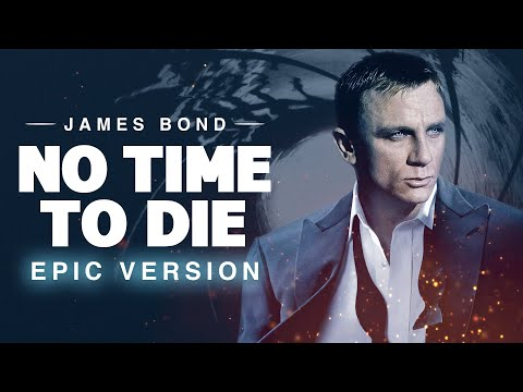 No Time To Die - Billie Eilish   EPIC VERSION