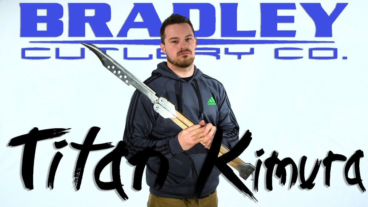 Bradley Cutlery Titan Kimura Giant Butterfly Knife