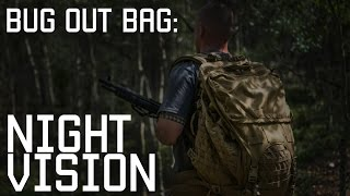 Why you need night vision in Bug Out Bag | Prepper survival Go Bag | Tactical Rifleman