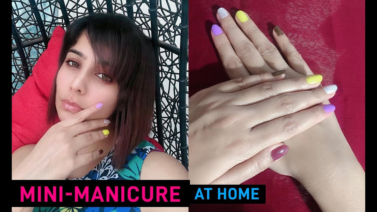 How to take care of your nails at home | Mini Manicure