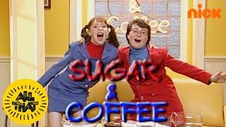 Sugar & Coffee | All That | NickSplat