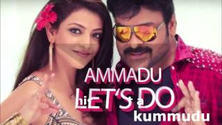 Download Hindi Video Songs - AMMADU Lets Do KUMMUDU -Lyrics (Khaidi No 150) Chiranjeevi Kajal
