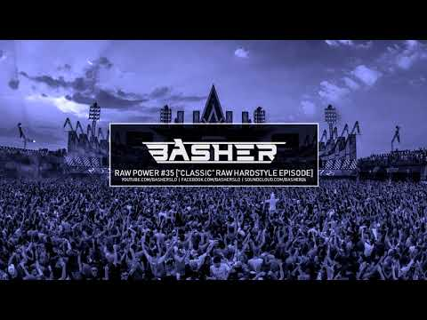 Basher - RAW Power #35 (Raw Hardstyle Mix 2009 - 2014)
