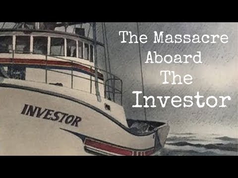 The Massacre Aboard The Investor